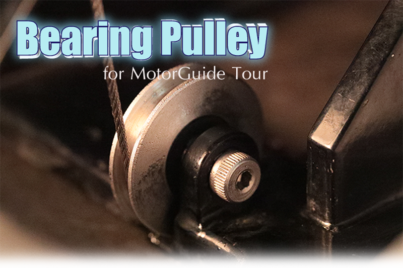 Bearing Pulley for MotorGuide Tour